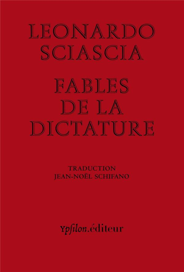 FABLES DE LA DICTATURE